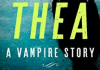 Thea: A Vampire Story by Stephen Jenkins