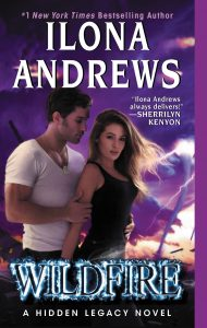 Wildfire by Ilona Andrews The Hideen Legacy Series